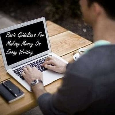 Making Money on Essay Writing