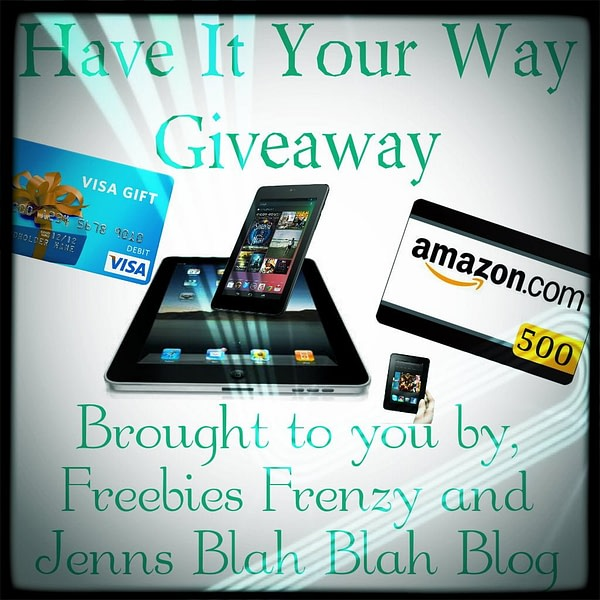 Have It Your Way Giveaway