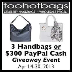 Too Hot Bags Giveaway – $300 Paypal Cash or 3 Handbags