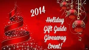 Gift Guide For Holidays 2014 Giveaway